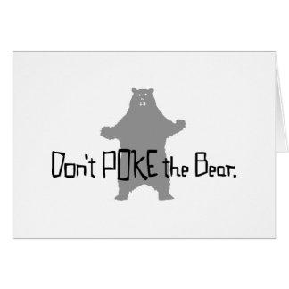 Don't Poke the BEAR Card