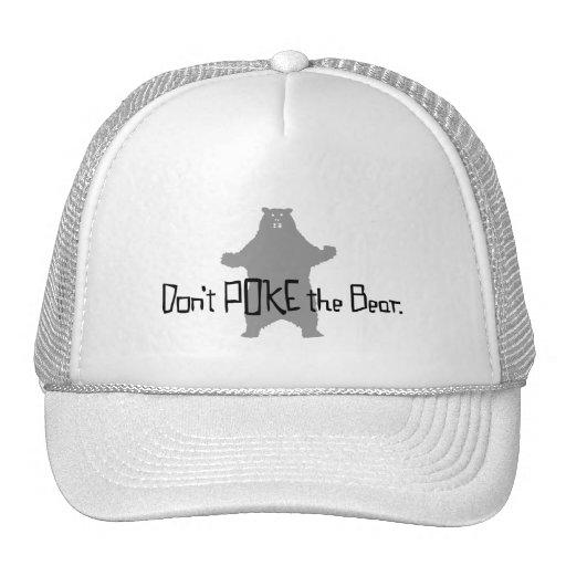 Don't Poke the BEAR Trucker Hats