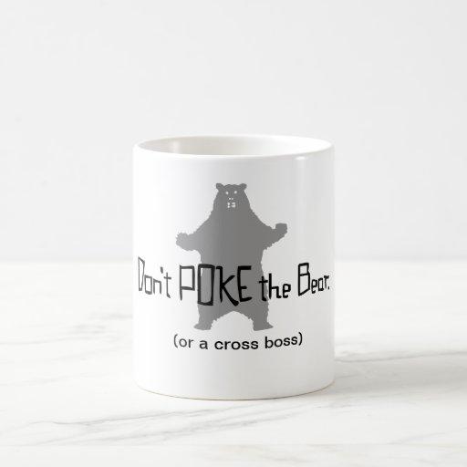 Don't Poke the BEAR Mugs