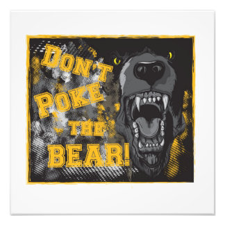 """Don't Poke the Bear!"" photo poster"