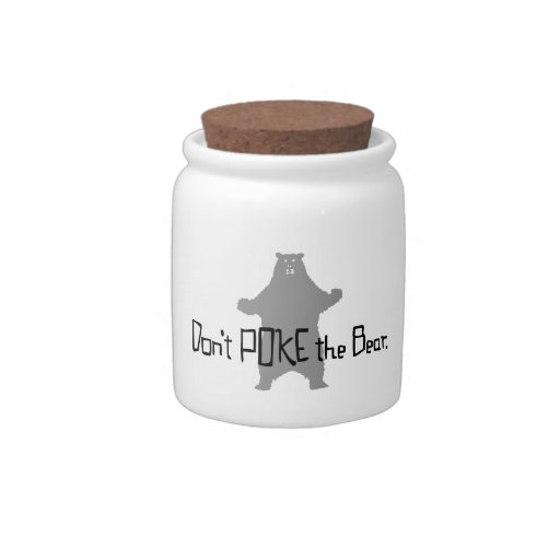 Don't Poke the BEAR Candy Jars