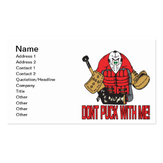 Dont Puck With Me Business Card