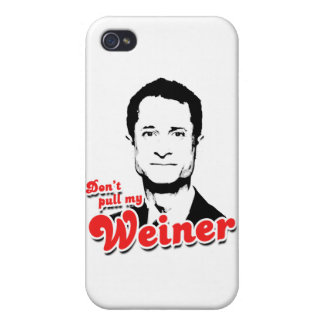 Don't pull my Weiner Cover For iPhone 4