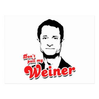 Don't pull my Weiner Postcard