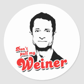 Don't pull my Weiner Sticker