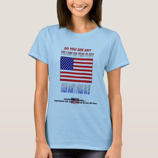 DON'T PUSH US T-Shirt