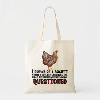 Don't Question the Chicken Budget Tote Bag