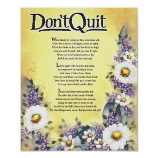 Don't Quit=Inspiring Words of Wisdom Poster