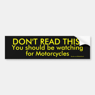 DON'T READ THIS! BUMPER STICKER