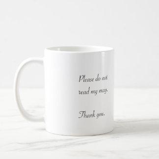 """Don't Read This"" Mug"