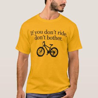 Don't Ride Tee (MTB)