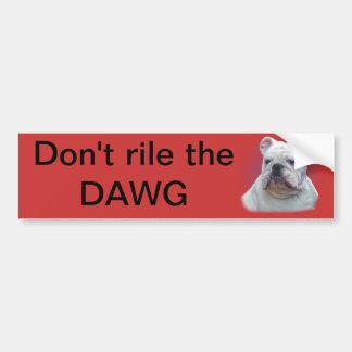 Don't rile the DAWG Bumper Sticker