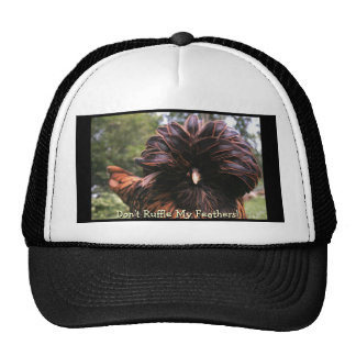 Don't Ruffle My Feathers! Cap
