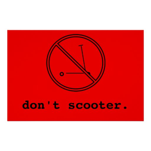 Don't Scooter Poster