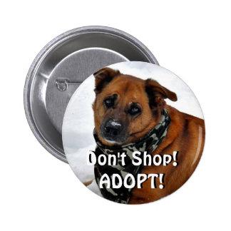 Don't Shop Adopt Pin