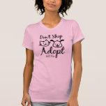 """Don't Shop, Adopt"" T-shirt"