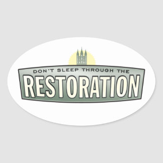 Don't sleep through the restoration. Stickers. Oval Sticker