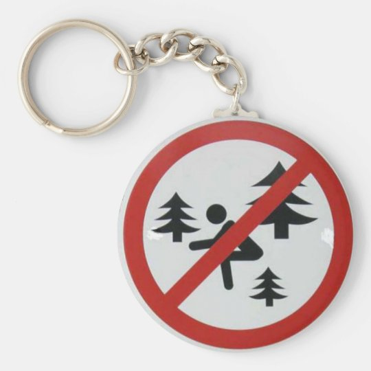 Don't Squat in the Woods Basic Round Button Key Ring