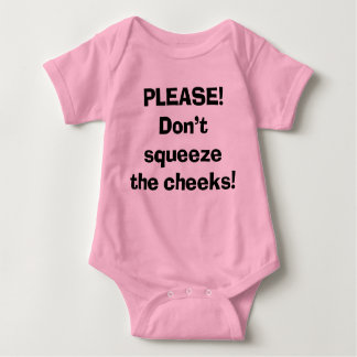 Don't Squeeze the Cheeks T-shirts