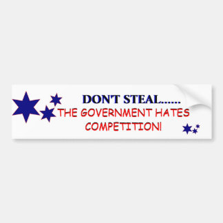 Don't Steal! Bumper Sticker