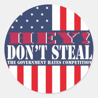 Don't Steal Round Sticker