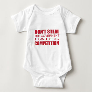 Don't Steal the Government Hates Competition.png Shirts