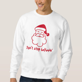 Dont stop believin Santa | Funny Christmas sweater