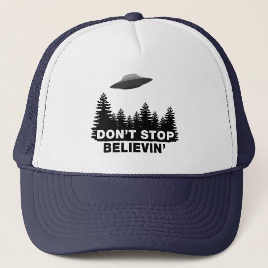 Don't Stop Believin' (UFO) Trucker Hat