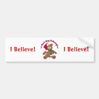 Don't Stop Believing! Christmas Bear Bumper Stickers