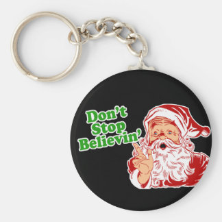 Don't Stop Believing In Santa Key Ring