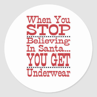 Don't Stop Believing in Santa Round Sticker