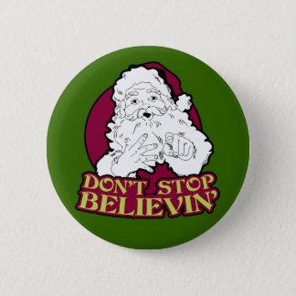 Don't Stop Believing Santa Button