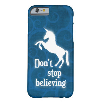 """Don't stop believing"" unicorn Barely There iPhone 6 Case"