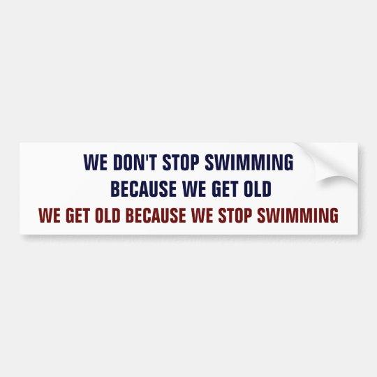 Don't Stop Swimming Bumper Sticker