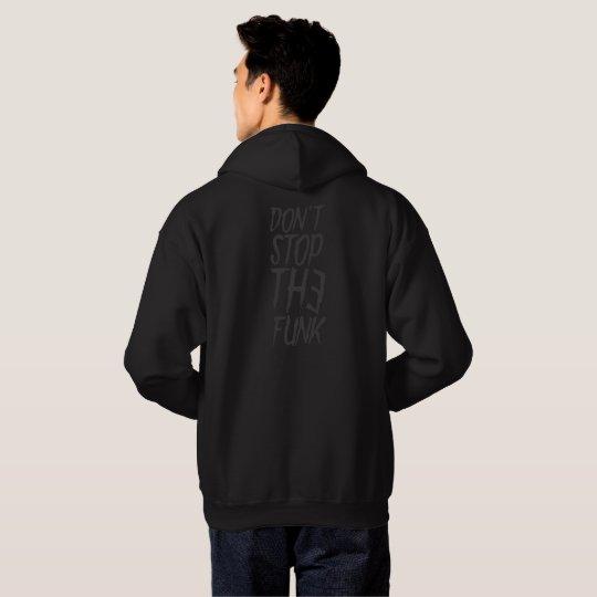 Don't Stop The Funk Hoodie in Black