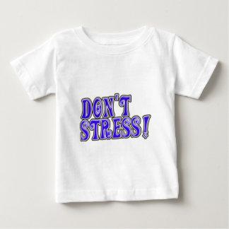 Don't Stress Baby T-Shirt