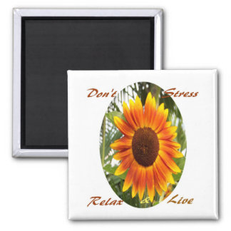 Don't Stress,Relax & Live_ Magnet_by Elenne Boothe Square Magnet