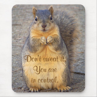 Don't sweat It_ Mousepad