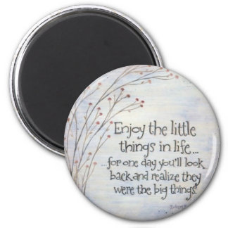 Don't Sweat The Small Stuff 6 Cm Round Magnet
