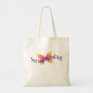 Don't Sweat The Small Stuff Budget Tote Bag