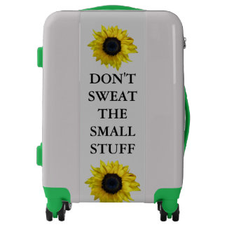 Don't Sweat The Small Stuff Luggage
