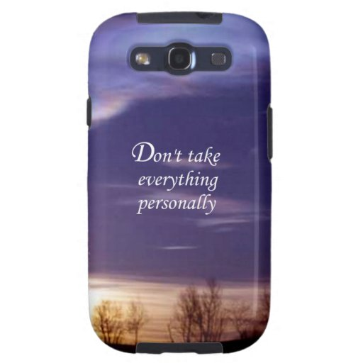 Don't Take Everything Personally Samsung Galaxy SIII Covers