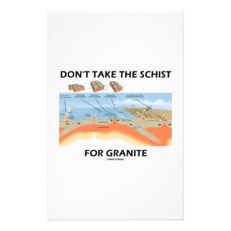 Don't Take The Schist For Granite (Geology Humor) Personalized Stationery