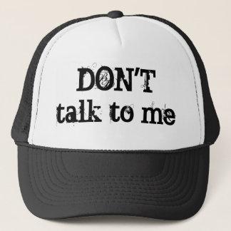 Don't talk cap