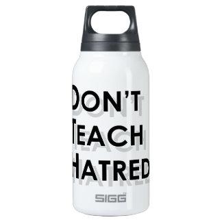 Don't Teach Hatred