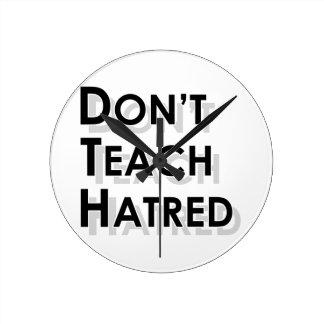 Don't Teach Hatred Wallclock