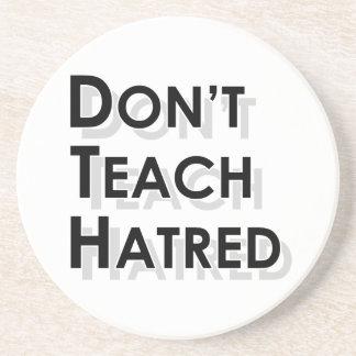 Don't Teach Hatred Beverage Coasters