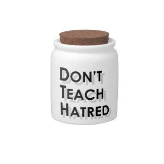 Don't Teach Hatred Candy Dish