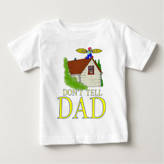 Don't tell DAD flying T-shirts