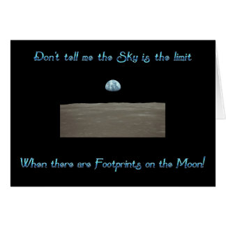 Don't Tell Me the Sky is the Limit Greeting Card